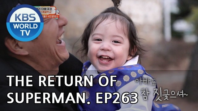 The Return of Superman | 슈퍼맨이 돌아왔다 – Ep.263: Every Day is Exciting[ENG/2019.02.10]