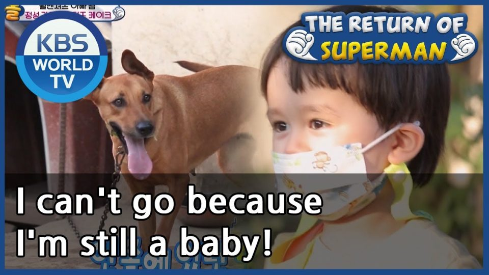 I can't go because I'm still a baby! [The Return of Superman/ ENG / 2020.09.27]