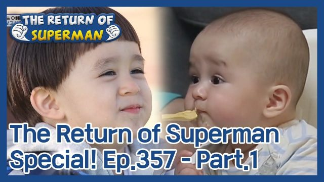 The Return of Superman [Ep.357 – Part.1 / ENG / 2020.11.29]