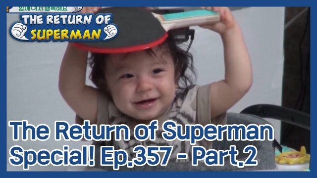 The Return of Superman [Ep.357 – Part.2 / ENG / 2020.11.29]