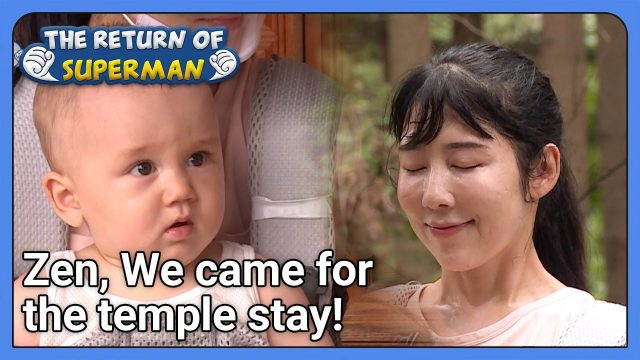 Zen, We came for the temple stay! (The Return of Superman) | KBS WORLD TV 210919